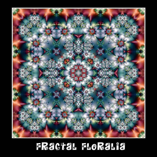 Digital Art - Fractal Floralia No 3 by Charmaine Zoe