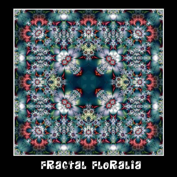 Digital Art - Fractal Floralia No 4 by Charmaine Zoe