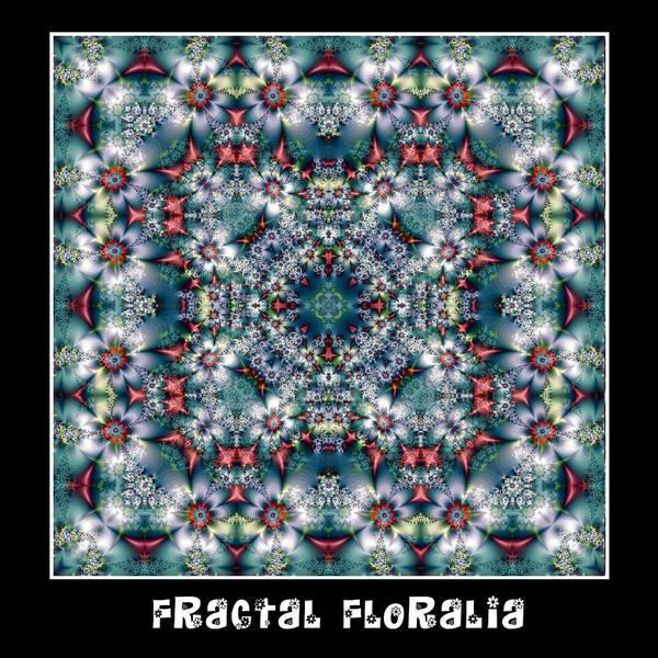 Digital Art - Fractal Floralia No 6 by Charmaine Zoe