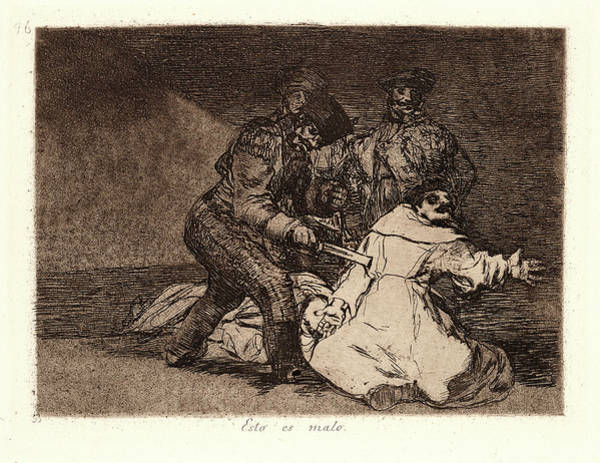 Wall Art - Drawing - Francisco De Goya Spanish, 1746-1828. This Is Bad Esto Es by Litz Collection