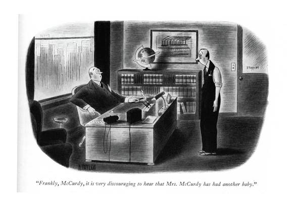 1941 Drawing - Frankly, Mccurdy, It Is Very Discouraging To Hear by Richard Taylor