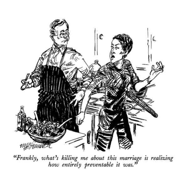 Prepare Drawing - Frankly, What's Killing Me About This Marriage by William Hamilton