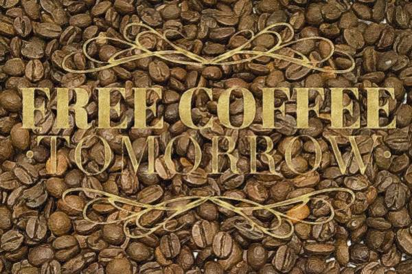 Painting - Free Coffee Tomorrow  by Mark Taylor