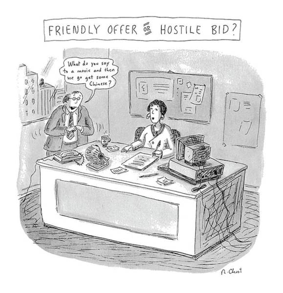 Mergers Drawing - Friendly Offer Or Hostile Bid? 'what Do You Say by Roz Chast