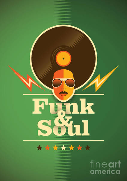 Wall Art - Digital Art - Funk And Soul Poster. Vector by Radoman Durkovic