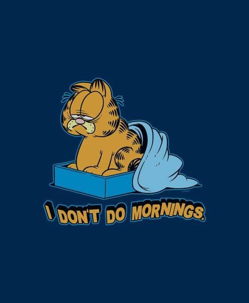 Wall Art - Digital Art - Garfield - I Don't Do Mornings by Brand A