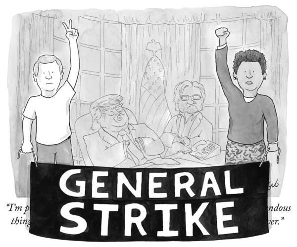 Caucasian Drawing - General Strike by Tom Toro