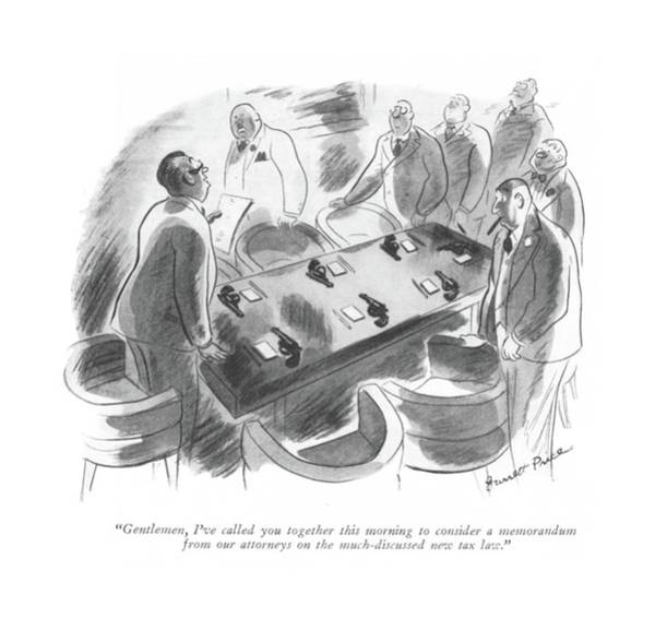 Chairman Of The Board Drawing - Gentlemen, I've Called You Together This Morning by Garrett Price
