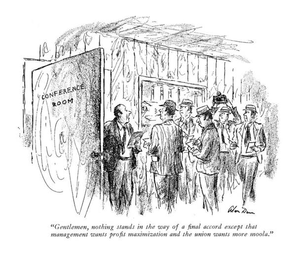 Out Of Business Wall Art - Drawing - Gentlemen, Nothing Stands In The Way Of A Final by Alan Dunn
