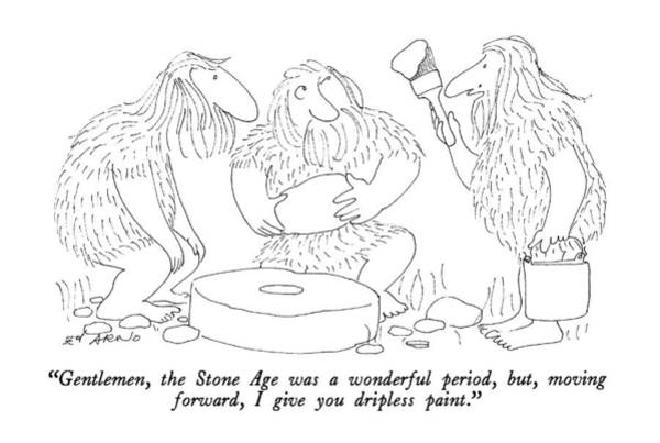 2 Drawing - Gentlemen, The Stone Age Was A Wonderful Period by Ed Arno