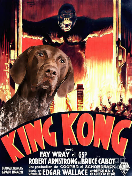 German Pointer Painting - German Short Haired Pointer Art Canvas Print - King Kong Movie Poster by Sandra Sij