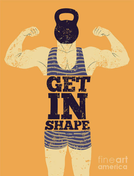 Typographic Wall Art - Digital Art - Get In Shape. Typographic Gym Phrase by Zoo.by