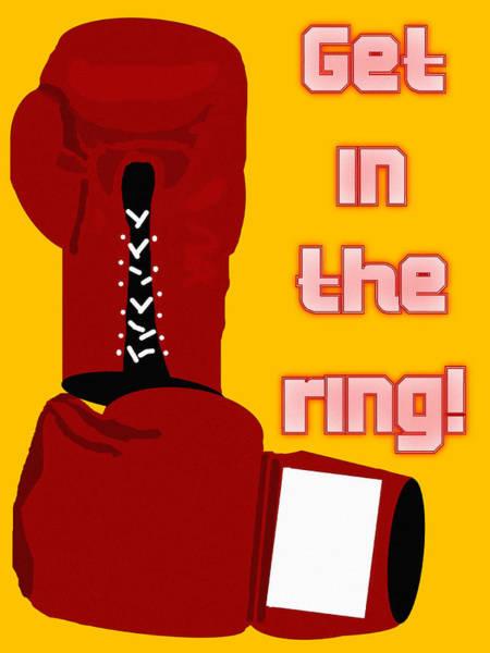 Pugilism Painting - Get In The Ring by Pharris Art
