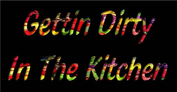 Cookout Digital Art - Gettin Dirty In The Kitchen by Catherine Lott