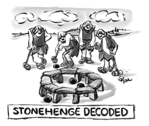 February 1st Drawing - Giant Cavemen Play Croquet Using The Stonehenge by Lee Lorenz
