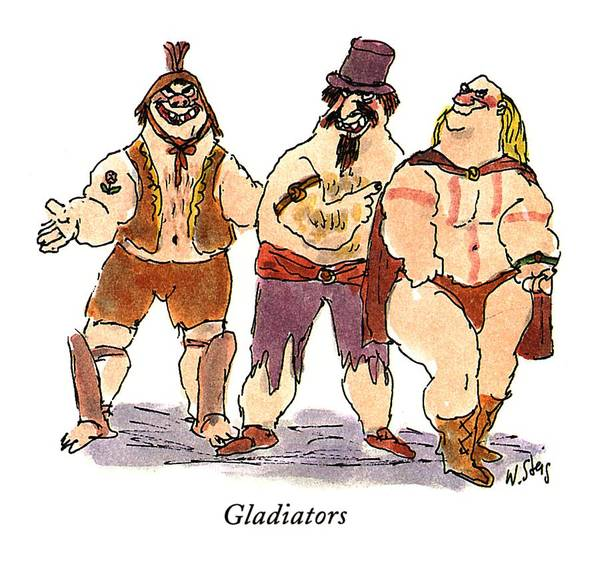 Foreigners Drawing - Gladiators by William Steig