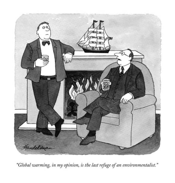 Wealthy Drawing - Global Warming by J.B. Handelsman