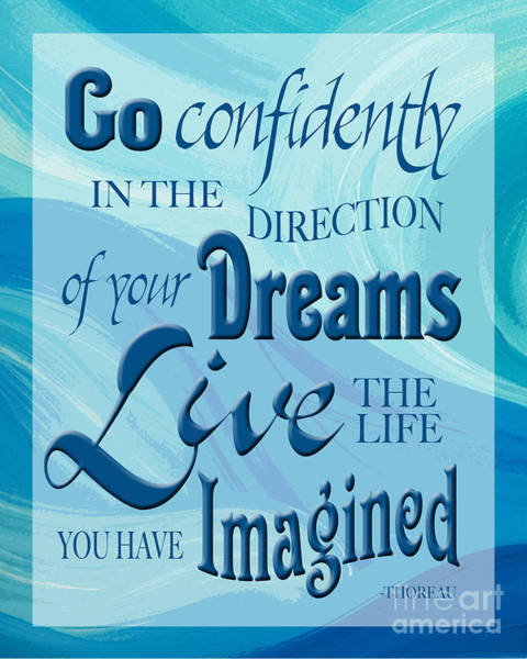 Wall Art - Digital Art - Go Confidently by Ginny Gaura
