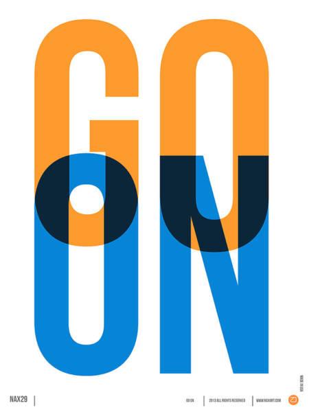 Comical Digital Art - Go On Poster 1 by Naxart Studio