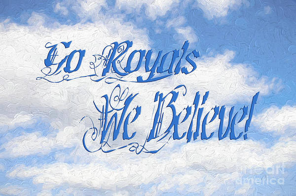 Mixed Media - Go Royals We Believe 2 by Andee Design
