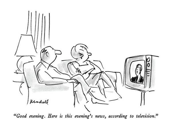 T.v Drawing - Good Evening.  Here Is This Evening's News by Frank Modell