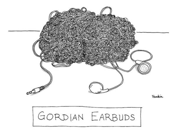 Drawing - Gordian Earbuds by Charlie Hankin