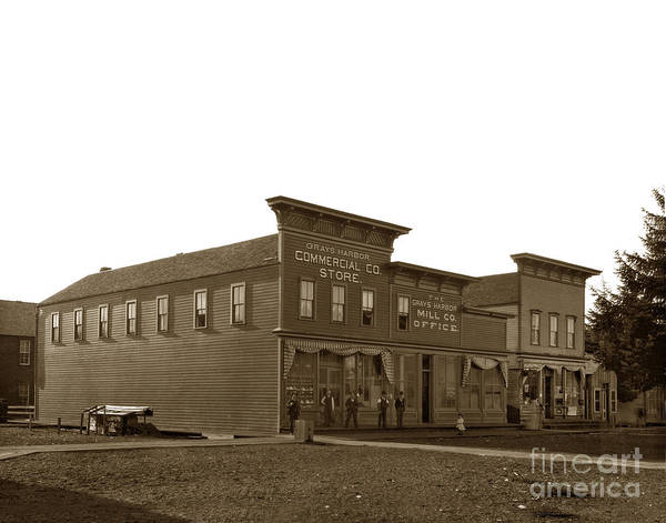 Photograph - Grays Harbor Commercial Co. Store And Mill Co.  Office Circa 1895 by California Views Archives Mr Pat Hathaway Archives