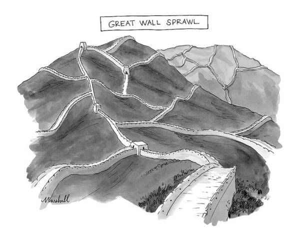 Chinese Drawing - Great Wall Sprawl by Marshall Hopkins