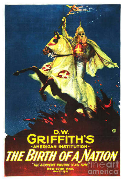 D W Griffith Digital Art - Griffith's Birth Of A Nation by The Realm  Endless