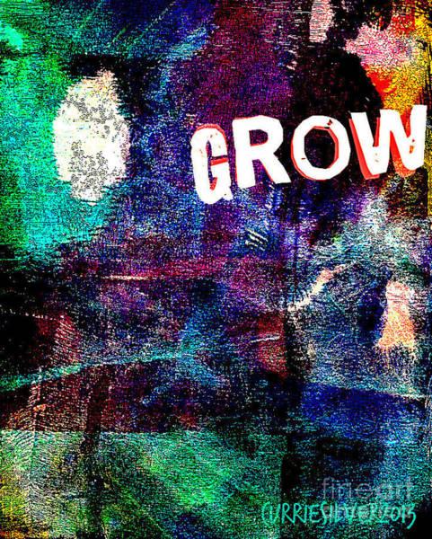 Digital Art - Grow by Currie Silver