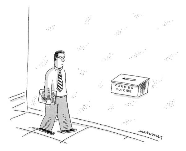 July 29th Drawing - Guy Is Walking By A Suggestion Box That Reads: by Mick Stevens