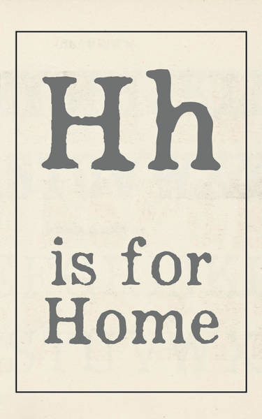 Farmhouse Kitchen Painting - H Is For Home by Katie Doucette