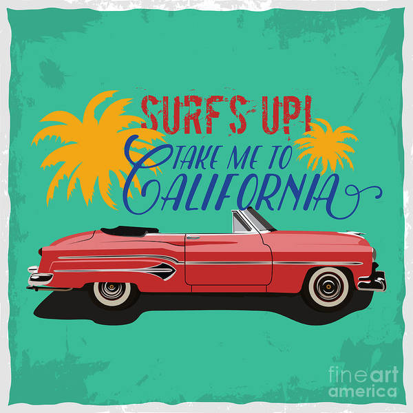 California Beaches Digital Art - Hand Drawn Retro Car With A Text Take by Heather insane