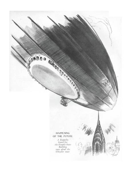Skyscrapers Drawing - Happening Of The Future A Zeppelin Bound by Garrett Price