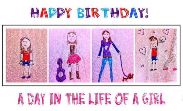 Hair Of The Dog Wall Art - Drawing - Happy Birthday - A Day In The Life Of A Girl by Barbara Griffin