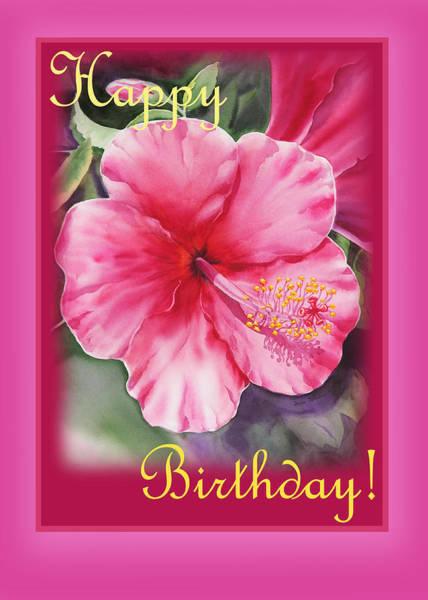 Hibiscus Flower Painting - Happy Birthday Hibiscus  by Irina Sztukowski