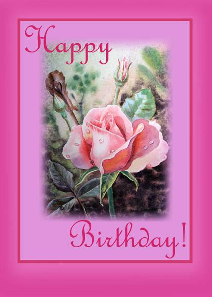Painting - Happy Birthday Pink Rose  by Irina Sztukowski