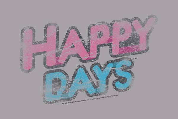 Shows Digital Art - Happy Days - Distressed by Brand A