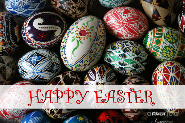 Photograph - Happy Easter Pysanky by E B Schmidt
