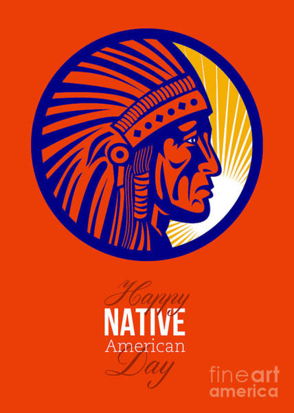 Indian Brave Digital Art - Happy Native American Day Remembrance Greeting Card by Aloysius Patrimonio