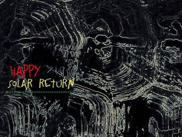 Digital Art - Happy Solar Return 470 by Cleaster Cotton