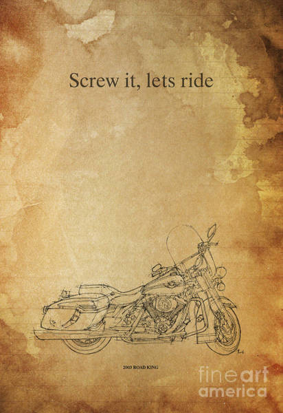 Inspirational Drawing - Harley Davidson Road King - Quote by Drawspots Illustrations
