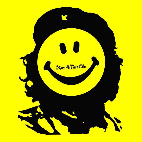 Painting - Have A Nice Che Guevara by Tony Rubino