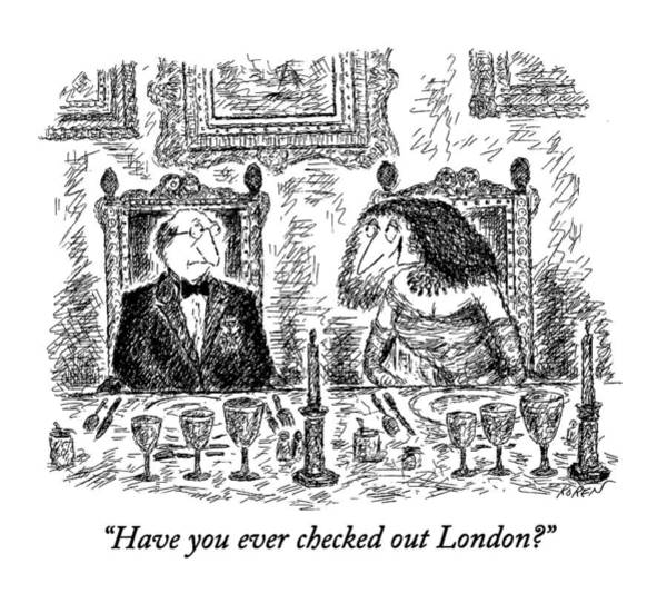 1993 Drawing - Have You Ever Checked Out London? by Edward Koren