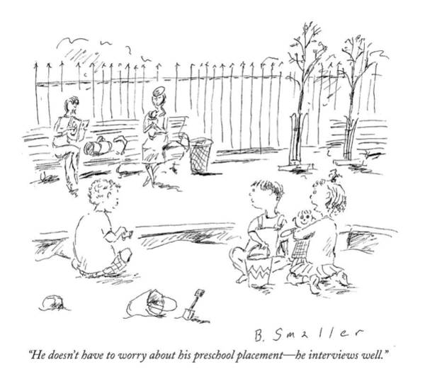 Interview Drawing - He Doesn't Have To Worry About His Preschool by Barbara Smaller