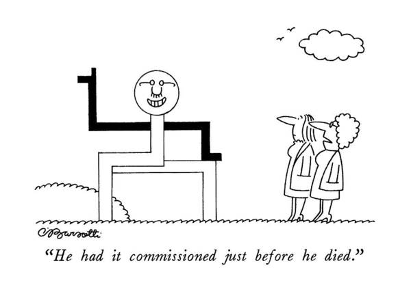 Commissioned Drawing - He Had It Commissioned Just Before He Died by Charles Barsotti