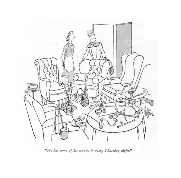 Habit Drawing - He Has Some Of His Cronies In Every Thursday by George Price