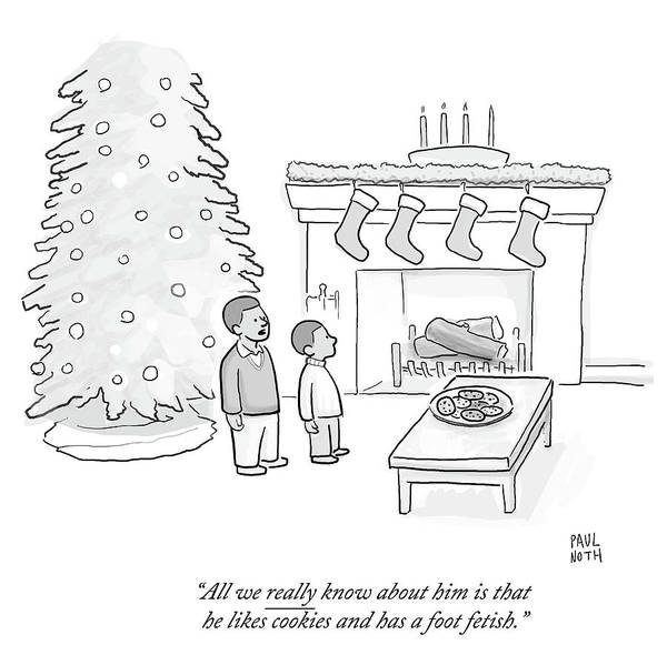 Christmas Tree Drawing - He Likes Cookies And Has A Foot Fetish by Paul Noth