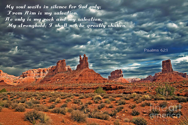 Scripture Photograph - He Only Is My Rock by Robert Bales