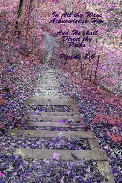 He Will Direct My Path Art Print